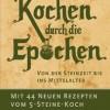 Kochen durch die Epochen: Von der Steinzeit bis ins Mittelalter