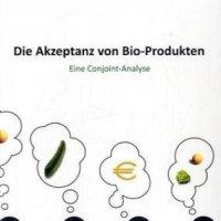 Die Akzeptanz von Bio-Produkten