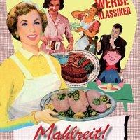 Mahlzeit ! – Lebensmittel im Werbefilm
