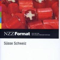 Süsse Schweiz – NZZ Format